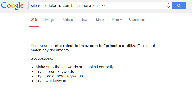 Imagem apresentando o resultado de busca no site reinaldoferraz.com.br do termo primeira a utilizar no buscador Google