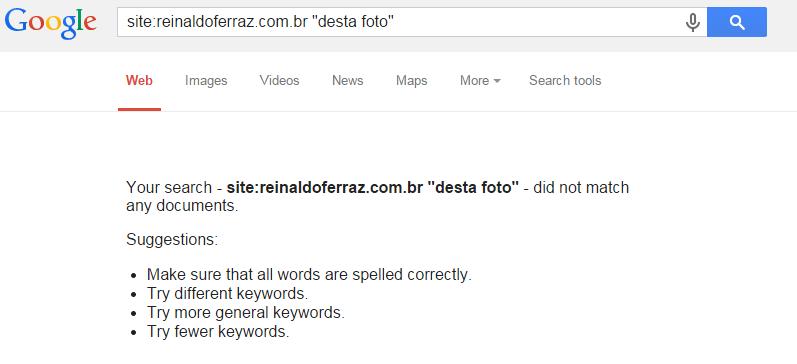 Imagem apresentando o resultado de busca no site reinaldoferraz.com.br do termo desta foto no buscador Google