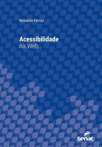 Acessibilidade na Web - Reinaldo Ferraz