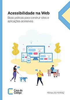 Capa do livro Acessibilidade na Web, de Reinaldo Ferraz