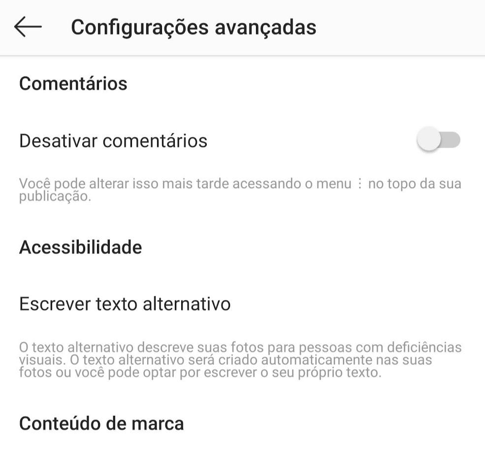 área de configurações avançadas do instagram. Itens de desativar comentários, acessibilidade, escrever texto alternativo e conteúdo de marca.